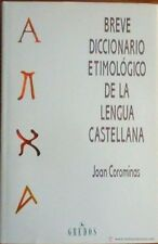 Breve Diccionario Etimologico de la Lengua Castellana by J. Corominas (1993,...