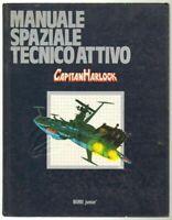 MANUALE SPAZIALE TECNICO ATTIVO - Capitan Harlock ed. Eri Junior1979