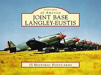 Joint Base Langley-Eustis [Postcards of America] [VA] [Arcadia Publishing]
