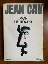Jean Cau: Mon lieutenant / Julliard, 1985