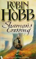 Shaman's Crossing (The Soldier Son Trilogy, Book 1): 1/3,Robin Hobb