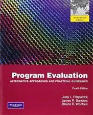Program Evaluation : Alternative Approaches and Practical 4e by Fitzpatrick