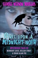 Once upon a Midnight Noir by Carole Nelson Douglas (2013, Paperback)