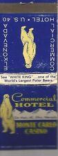 Elko Nv Monte Carlo Casino-Commercial Hotel See Polar Bear White King Matchbook