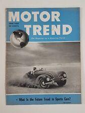 Motor Trend June 1950  Road Tests - Future Trend in Sports Cars - British Racing