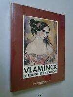 CATALOGUE - VLAMINCK LE PEINTRE ET LA CRITIQUE - ED FABBRI - 1987-MUSEE CHARTRES