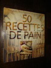 50 RECETTES DE PAIN - Tom Jaine 1995