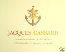 Jacques Cassard, aquarelles de Jean Bruneau, textes de Armel de Wismes, 313/1000