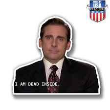 Michael Scott the Office I'm dead inside Sticker Decal Phone laptop Car 20180