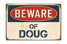 "Beware Of Doug 8"" x 12"" Vintage Aluminum Retro Metal Sign VS498"
