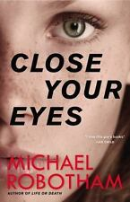 Close Your Eyes (Joseph O'Loughlin) by Robotham, Michael