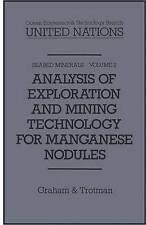 Analysis of Exploration and Mining Technology for Manganese Nodules (Seabed Mine