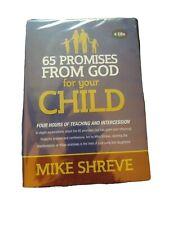 65 Promises from God for your Child - Mike Shreve - 4-CD audio teaching