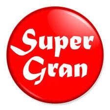 "Super Gran 25mm 1"" Pin Badge Button Nanna Grandma Grandmother"