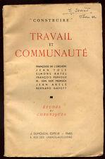 F. LORCHÈRE ET COLLECTIF, TRAVAIL ET COMMUNAUTÉ, N°9, 1942