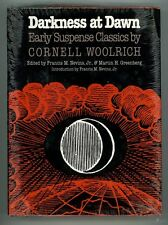 Darkness at Dawn: Early Suspense Classics by Cornell Woolrich 1st (Still Sealed,