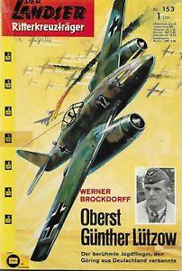Der Landser Ritterkreuztrager 153 (Oberst Gunther Lutzow)