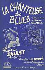 Partition Accordéon / Reine Paulet / LA CHANTEUSE DE BLUES / 1957 S. Vallauris