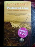 """SIGNED Andrew Greig """"Preferred Lies"""" 2006 1st Edition HB Book - Scottish Golf"""
