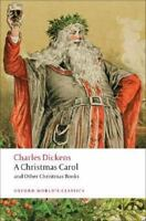 A Christmas Carol and Other Christmas Books: By Dickens, Charles
