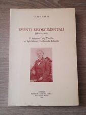 EVENTI RISORGIMENTALI (1848-1861) - C. Nardi - 1970