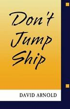 Don't Jump Ship by David Arnold (2016, Paperback)