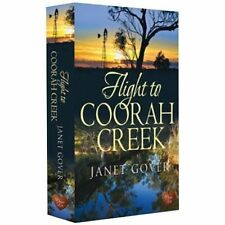 Flight to Coorah Creek by Janet Gover (Paperback, 2014)