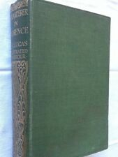 A Wanderer in Florence by R V Lucas - First Edition Hardback 1912