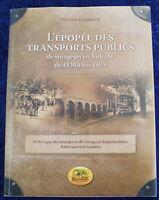 L'épopée des Transports Publics en Ardèche - Michel Ginhoux - 2008