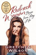 REDNECK WOMAN Hard Cover Book By GRETCHEN WILSON 202 Pages DVD INCLUDED