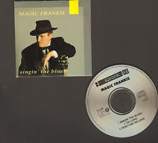 MAGIC FRANKIE Singin' the Blues 3 track CDSingle Oh Lord Don't See no Love