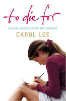 To Die For by Carol Lee, Good Used Book (Paperback) FREE & FAST Delivery!