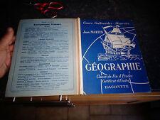 Ancien Manuel de Géographie 1947 Hachette Cours Gallouédec Maurette J Martin