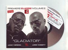 "cd  2 titres  jacky brown vs lord kossity "" gladiator ""/premiere classe volume 2"
