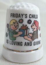 Vintage Collectible Souvenir Thimble Friday's Child is Loving & Giving Porcelain