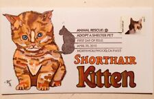 2010 Adopt a Shelter Pet First Day Cover~ Hand Drawn Colored 1/1~ Kitten