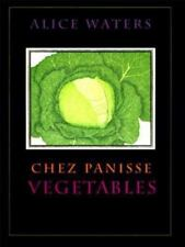 CHEZ PANISSE Vegetables by Alice Waters ~ FIRST EDITION ~ Hardcover with DJ ~