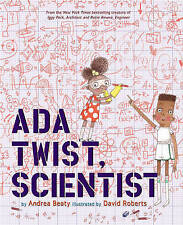 Ada Twist, Scientist by Andrea Beaty (Hardback, 2016)