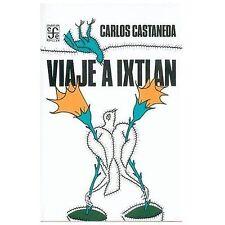 Viaje a Ixtlan/ Trip to Ixtlan (Coleccion Popular (Fondo de Cultura-ExLibrary