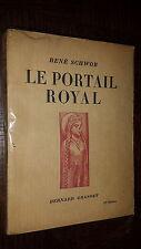 LE PORTAIL ROYAL - Cathédrale de Chartres - René Schwob 1931 - Eure-et-Loir