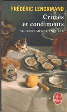 Frédéric Lenormand - Crimes et condiments - Voltaire mène l'enquête