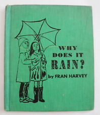 Why Does It Rain? by Fran Harvey (1969,Hardcover) Vintage Ex. Library Book