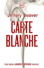 Carte Blanche: The New James Bond Novel by Jeffery Deaver (Hardback, 2011)