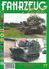 FP-77 Kettenfahrzeuge der US ARMY in Deutschland, Fz.-Profile,NEUHEIT 3/17 &