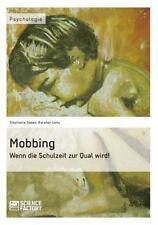 MOBBING. WENN DIE SCHULZEIT ZUR QUAL WIRD! by Karsten Lenz (2013, Paperback)
