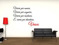 Adesivo Vasco Rossi Vivere per amare sognare rischiare murale wall sticker