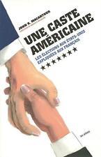 POLITIQUE - ETATS-UNIS / UNE CASTE AMERICAINE : LES ELECTIONS AUX U.S.A. - 30 %