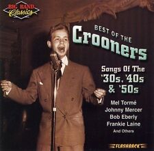 Big Band Classics: Best of the Crooners, Songs of the 30s, 40s, & 50s by Various