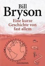 Eine kurze Geschichte von fast allem von Bill Bryson (2005, Taschenbuch)