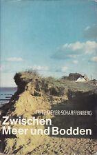 Zwischen Meer und Bodden/=Ein Heimatbuch/Fischland/Darss/Heide/Nehrung/Zingst/Ba